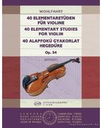 40 alapfokú gyakorlat hegedűre Op. 54