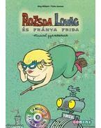Rozsda lovag és Fránya Frida - Musical gyerekeknek
