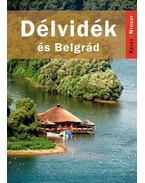 Délvidék és Belgrád
