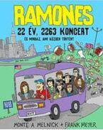 Ramones - 22 év,2263 koncert-és mindaz,ami közben történt