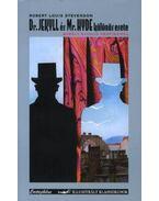 Dr.Jekyll és Mr.Hyde különös esete