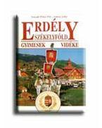 ERDÉLY, SZÉKELYFÖLD - GYIMESEK VIDÉKE