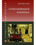 Mészáros Ernő: A természettudományok rövid története
