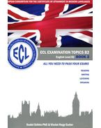 ECL EXAMINATION TOPICS B2 - BOOK 2.