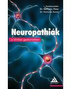 Neuropathiák a klinikai gyakorlatban