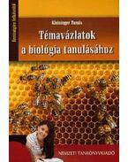 81538 TÉMAVÁZLATOK A BIOLÓGIA TANULÁSÁHOZ