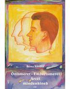 Önismeret - Emberismeret / Frenológia - Arcél mindenkinek