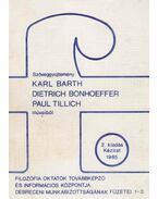 Szöveggyűjtemény Karl Barth, Dietrich Bonhoeffer, Paul Tillich műveiből