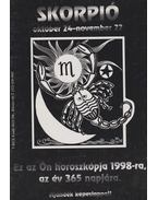 Skorpió - Ez az Ön horoszkópja 1998-ra, az év 365 napjára