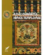 A Dél-Dunántúl hímes templomai