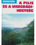 A Pilis és a Visegrádi-hegység
