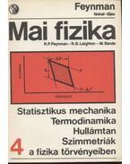 Statisztikus mechanika - termodinamika - Hullámtan - Szimmetriák a fizika törvényeiben