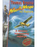A Démon-háromszög rejtélye - Mark Mega és Fantom 1.