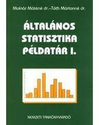 ÁLTALÁNOS STATISZTIKA PÉLDATÁR I.