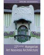 Hungarian Art Nouveau Architecture (Magyar szecessziós építészet - angol nyelvű)