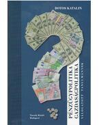Pénzügypolitika, gazdaságpolitika