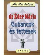 GUBANCOK ÉS TETTESEK
