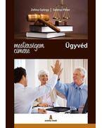 Mesterségem címere: ügyvéd