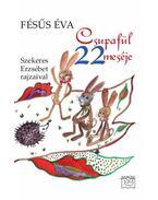 Csupafül 22 meséje Szekeres Erzsébet rajzaival