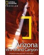 Arizona és a Grand Canyon