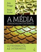 A média kulturtörténete Gutenbergtől az internetig