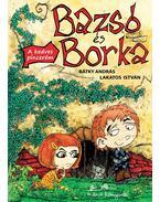 Bazsó és Borka - A kedves pincerém - ÜKH 2012