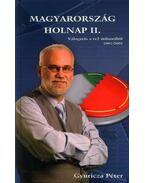 MAGYARORSZÁG HOLNAP II. - VÁLOGATÁS A TV2 MŰSORÁBÓL 2001/200