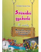 Szünidei gyakorló 2. osztály (matematika, magyar, term.ism.) - Diószeginé Nanszák Tímea