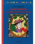 Mary Poppins a Cseresznyefa utcában