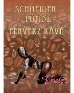 Perverz kávé - ÜKH 2012