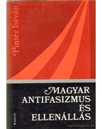 Magyar antifasizmus és ellenállás