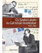 Cs. Szabó László és Gál István levelezése 1933-1982