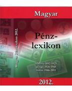 Magyar pénzlexikon 2012.