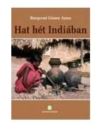 Hat hét Indiában - Burgerné Gimes Anna