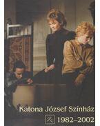 Katona József Színház 1982-2002