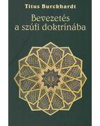 Bevezetés a szúfi doktrínába