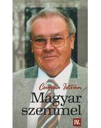 Magyar szemmel IV.