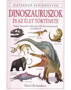 Dinoszauruszok és az élet története