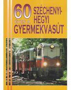 60 éves a Széchenyi-hegyi gyermekvasút