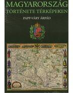 Magyarország története térképeken