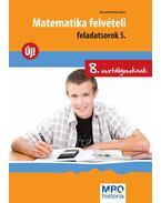 Matematika felvételi feladatsorok 5.