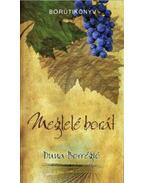 Meglelé borát - A Duna Borrégió borútikönyve