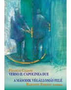 Verso il capolinea due - A második végállomás felé
