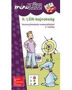 II. LÜK-bajnokság - Versenyfeladatok matematikából 3. osztály