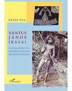 Xántus János írásai. A humánetika és a természetvédelem megközelítéséből
