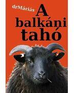A balkáni tahó