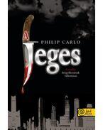 A Jeges. A maffia bérgyilkosának vallomásai
