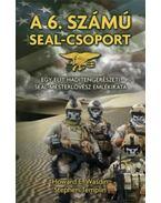 A 6. számú SEAL-csoport.