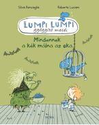Lumpi Lumpi - Mindennek a kék málna az oka Gyógyító mesék