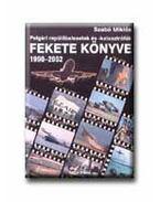 POLGÁRI REPÜLŐBALESETEK ÉS KATASZTRÓFÁK 1990-2002